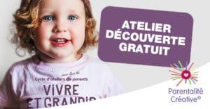 """Janvier/Février – 4 Ateliers Découverte Gratuit du cycle """"Vivre et grandir ensemble®"""""""