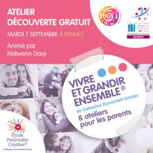 """Read more about the article Septembre 2021 – 2 Ateliers Découverte Gratuits du cycle """"Vivre et grandir ensemble®"""""""